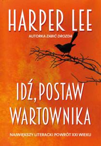 Idź, postaw wartownika, Harper Lee, wydawnictwo FILIA