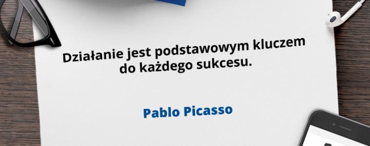 Działanie kluczem do sukcesu Pablo Picasso