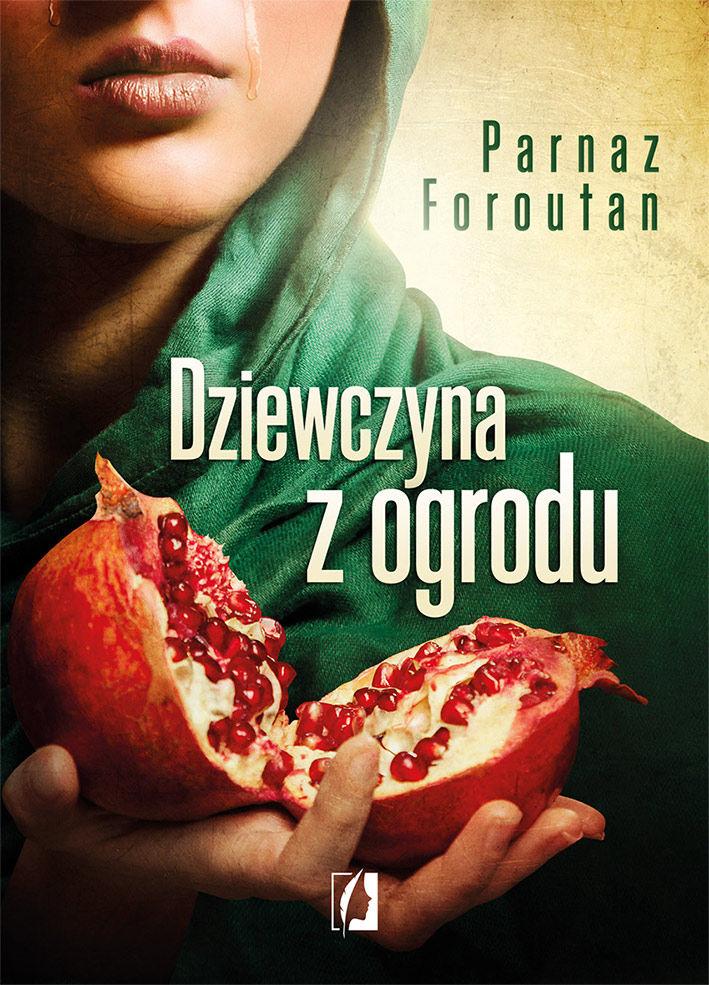 Dziewczyna z ogrodu, Parnaz Foroutan