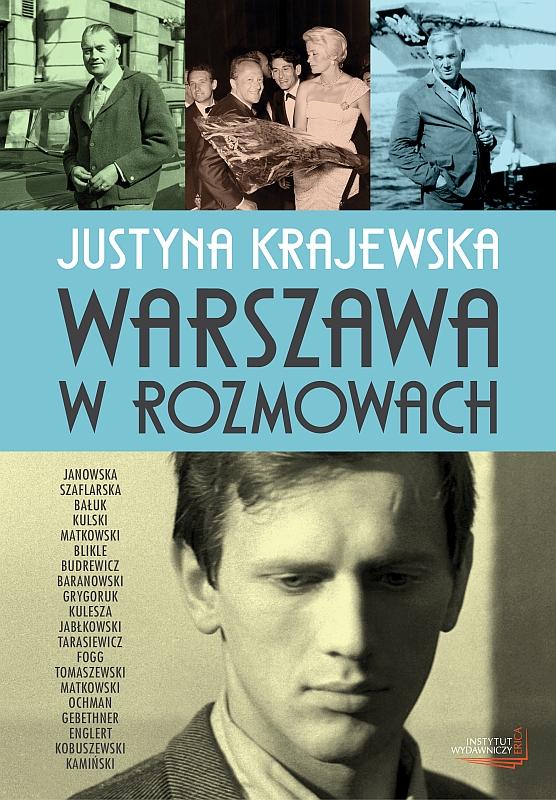 Warszawa w rozmowach, Justyna Krajewska