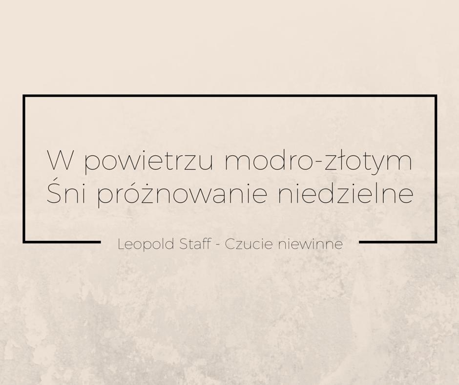 Leopold Staff W Powietrzu Modro Złotym Edutorial